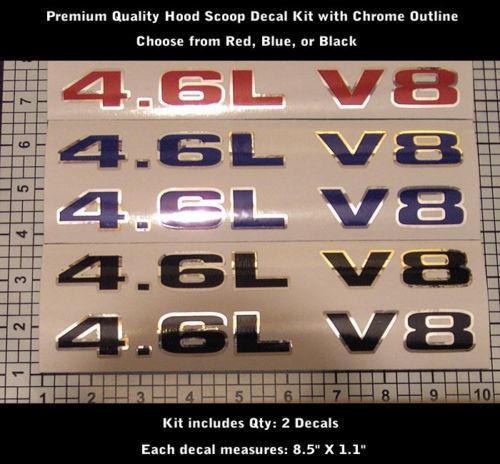 4.6L 4.6 V8 Chrome Ford Mustang GT Hood Decal Set X2 0095