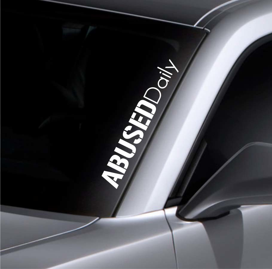 Product abused daily windshield sticker banner vinyl decal bumper sticker for mazda bmw