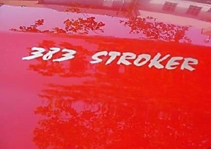 383 STROKER Hood Decals Your choice of color