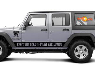 Jeep Rubicon Wrangler - Fight The Dead Fear The Living - Side Door stripes Vinyl Sticker Decals