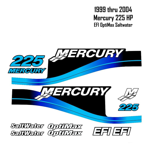1999-2004 Mercury 225 HP Blue Decals EFI OptiMax Saltwater 15pc Repro Outboard decals graphics