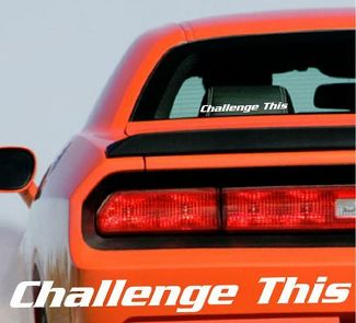 DODGE CHALLENGER Challenge This Decal Graphic Stripe Sticker