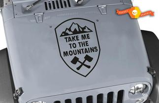 Take Me to the Mountains Crest vinyl sticker decal Fits hood Jeep wrangler