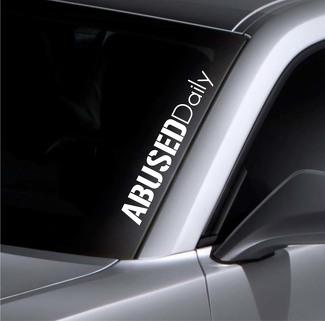 Missbrauchte tägliche Windschutzscheibenaufkleber Banner Vinyl Aufkleber Autoaufkleber für Mazda BMW