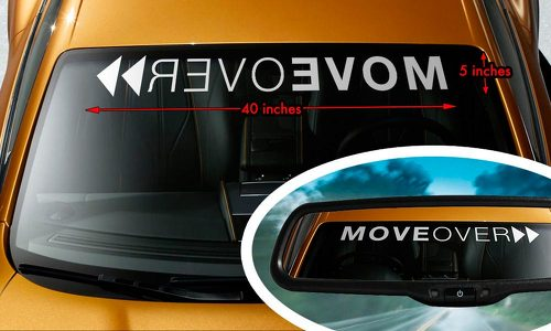 MOVE OVER FUNNY RACING HUMOR COOL Windshield Banner Vinyl Decal Sticker 40